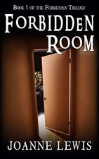 Forbidden Room (Book 1 of the Forbidden Trilogy) by