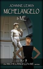 Michaelangelo & Me (Book 5 of the Michelangelo & Me Series) by