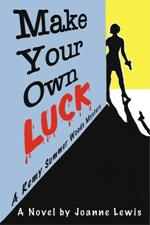 Make Your Own Luck by
