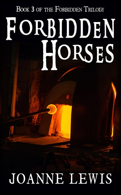 Forbidden Horses (Book 3 of the Forbidden Trilogy) by