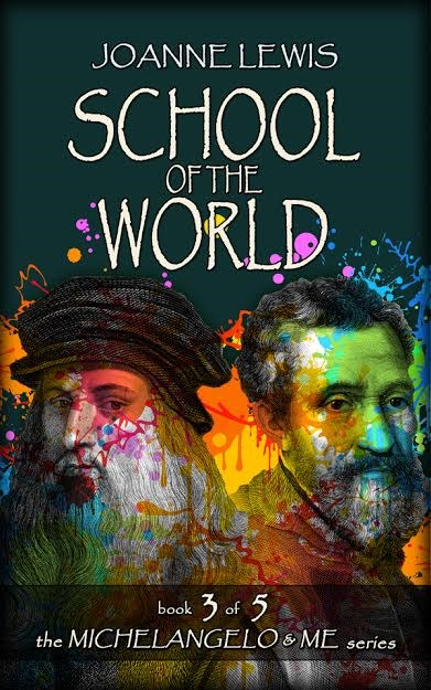 School of the World (Book 3 of the Michelangelo & Me Series) by